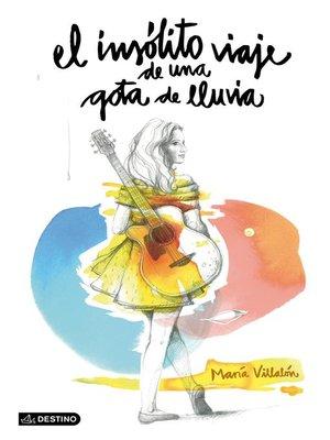 cover image of El insólito viaje de una gota de lluvia