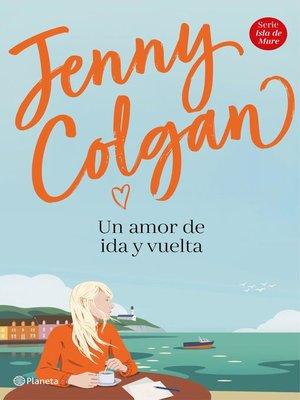 cover image of Un amor de ida y vuelta