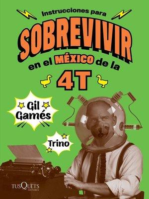cover image of Instrucciones para sobrevivir en el México de la 4T