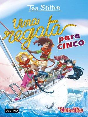 cover image of Una regata para cinco