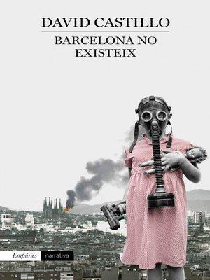 cover image of Barcelona no existeix