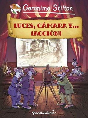cover image of Luces, cámara y... ¡acción!