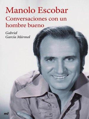 cover image of Conversaciones con un hombre bueno