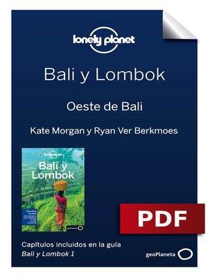 cover image of Bali y Lombok 1. Oeste de Bali