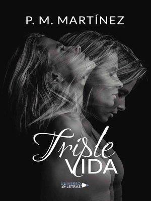 cover image of Triple vida