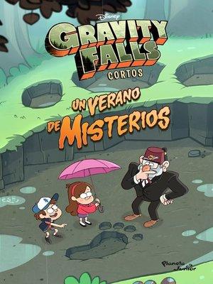 cover image of Gravity Falls. Un verano de misterios