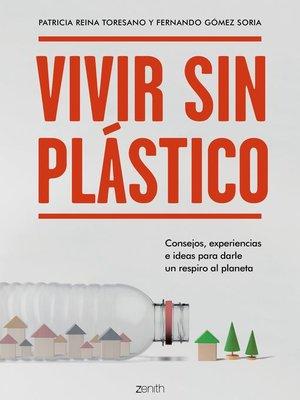 cover image of Vivir sin plástico