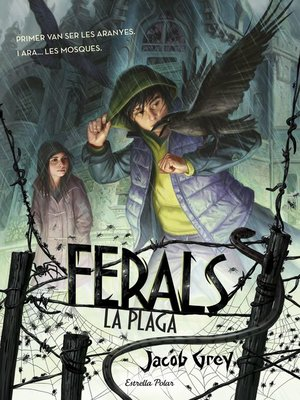 cover image of Ferals. La plaga