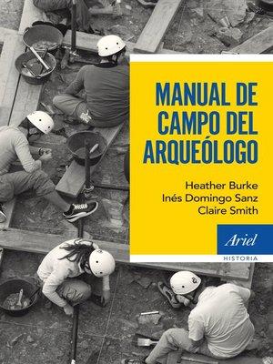 cover image of Manual de campo del arqueólogo
