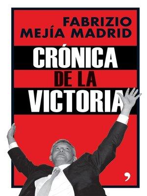cover image of Crónica de la victoria