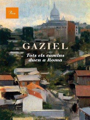 cover image of Tots els camins duen a Roma