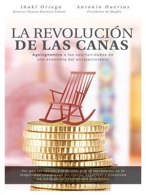cover image of La revolución de las canas