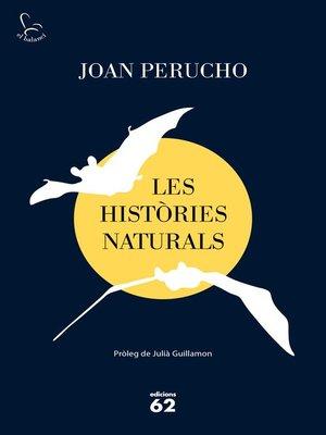 cover image of Les històries naturals (2019)