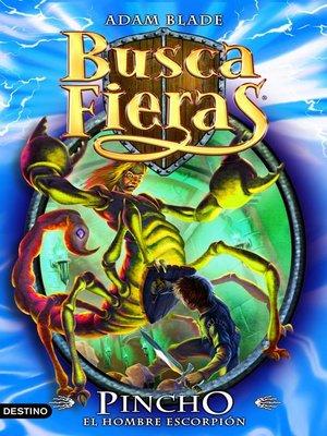 cover image of Pincho, el Hombre escorpión