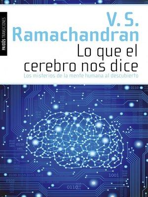 cover image of Lo que el cerebro nos dice