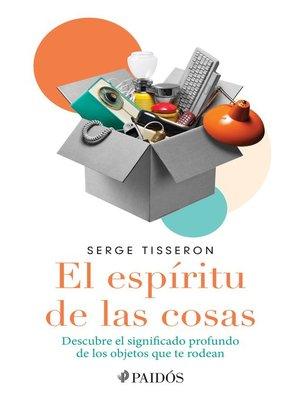cover image of El espíritu de las cosas