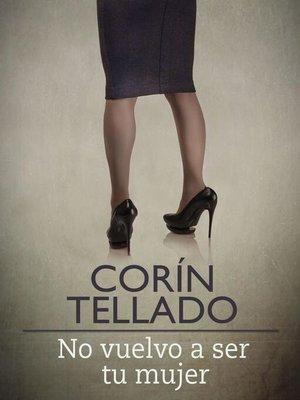 cover image of No vuelvo a ser tu mujer