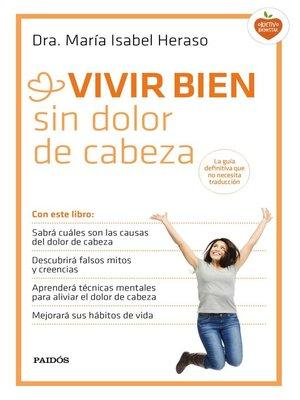 cover image of Vivir bien sin dolor de cabeza