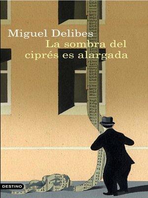 cover image of La sombra del ciprés es alargada