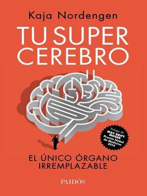 cover image of Tu supercerebro