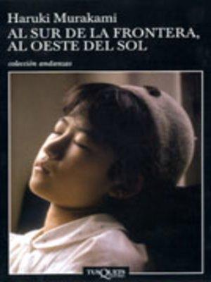 cover image of Al sur de la frontera, al oeste del Sol