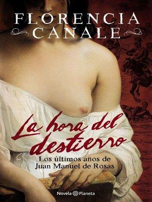 cover image of La hora del destierro