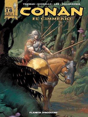 cover image of Conan el cimmerio nº 16/17