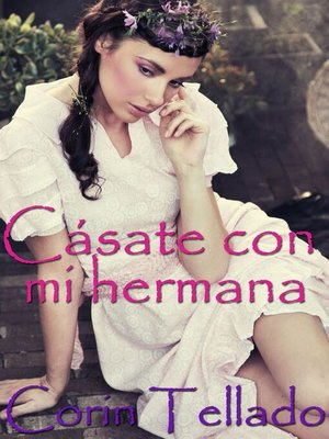 cover image of Cásate con mi hermana