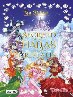 cover image of El secreto de las hadas de los cristales