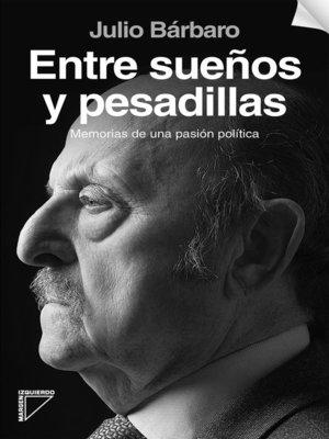 cover image of Entre sueños y pesadillas