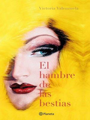 cover image of El hambre de las bestias