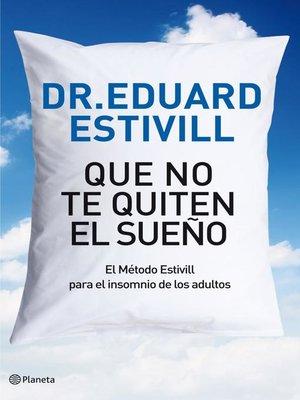cover image of Que no te quiten el sueño