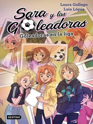 cover image of Goleadoras en la liga