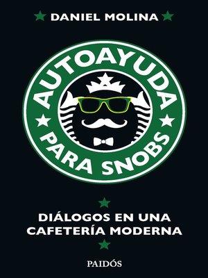 cover image of Autoayuda para snobs