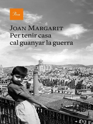 cover image of Per tenir casa cal guanyar la guerra