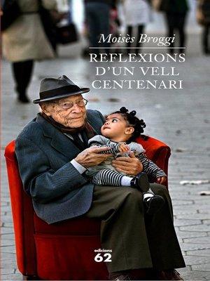 cover image of Reflexions d'un vell centenari