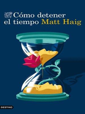 cover image of Cómo detener el tiempo