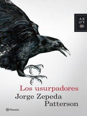 cover image of Los usurpadores