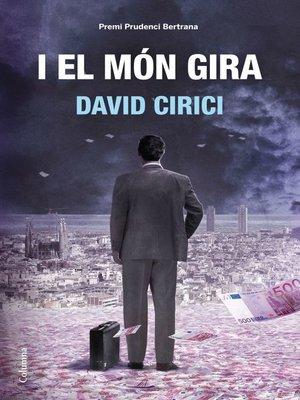 cover image of I el món gira