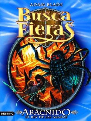 cover image of Arácnido, el Rey de las arañas