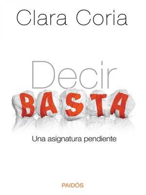 cover image of Decir basta