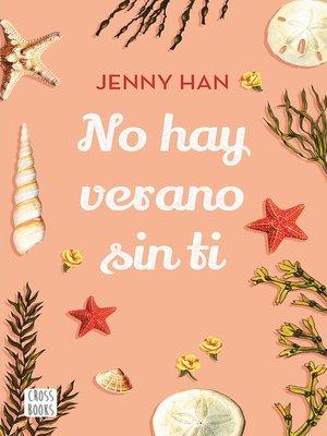 cover image of No hay verano sin ti