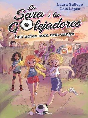 cover image of Les noies som una canya
