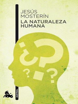 cover image of La naturaleza humana