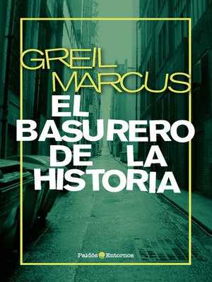 cover image of El basurero de la historia