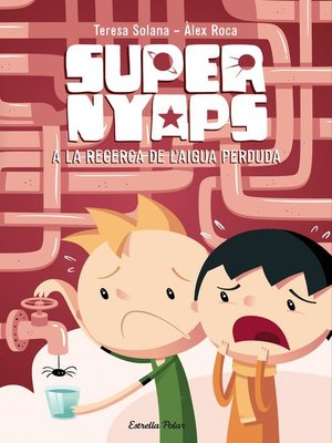 cover image of Supernyaps 2. a la recerca de l'aigua perduda