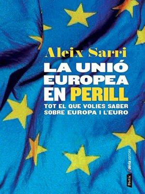 cover image of La Unió Europea en perill