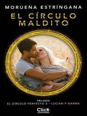 cover image of El círculo maldito