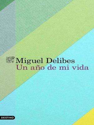 cover image of Un año de mi vida