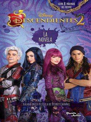 cover image of Descendientes 2. La novela